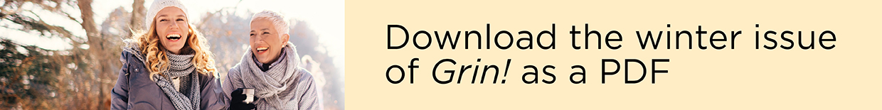 Download the winter issue of Grin