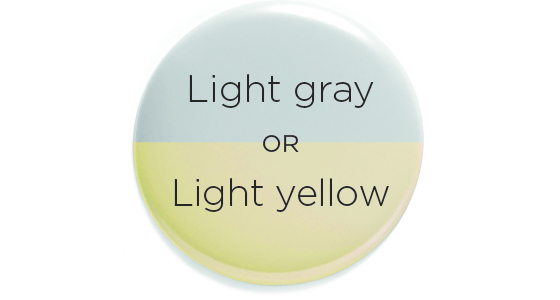 Light gray or yellow